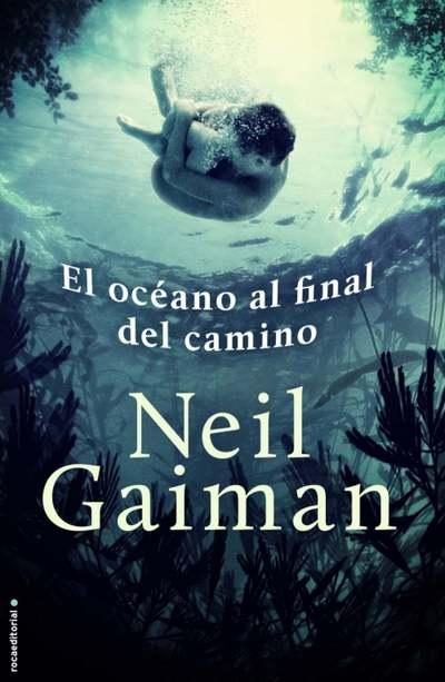 el-oceano-al-final-del-camino-neil-gaiman