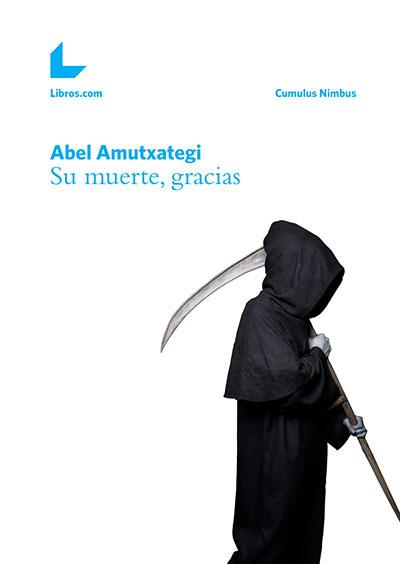 Book Cover: Su muerte, gracias