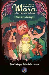 Book Cover: La increíble historia de Mara y el sol que cayó del cielo